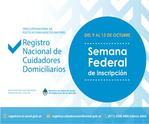 Semana Federal de Inscripción al Registro Nacional de Cuidadores Domiciliarios